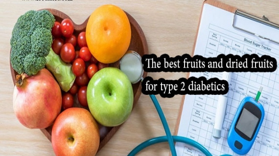 The best fruits and dried fruits for type 2 diabetics