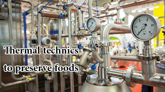 foodslord.com---Thermal-technics-to-preserve-foods-1