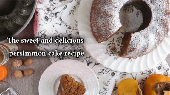 foodslord.com---The-sweet-and-delicious-persimmon-cake-recipe