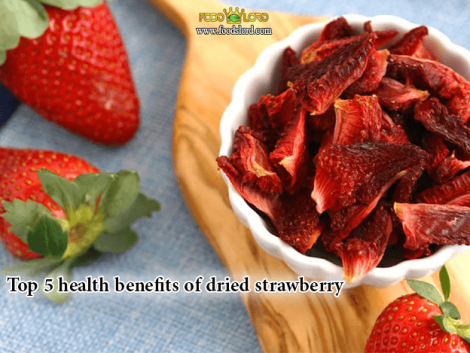 foodslord.com---Top-5-health-benefits-of-dried-strawberry