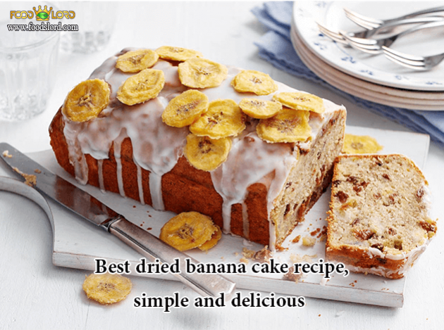 foodslord.com---Best-dried-banana-cake-recipe,-simple-and-delicious