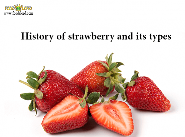 foodslord.com---History-of-strawberry-and-its-types